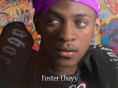 [MUSIC]: Foster Ebayy - Ghetto Love | @ebayymusic