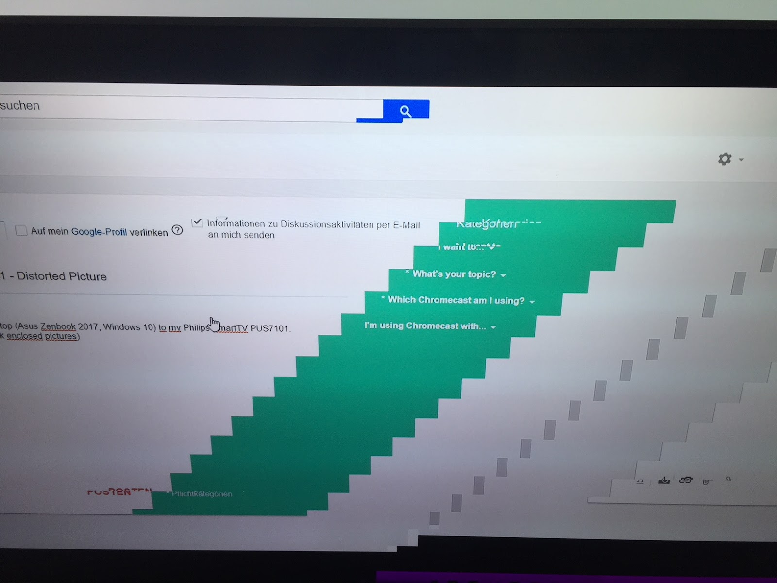 Chromecast Issues with 55PUS7101 - Distorted Picture