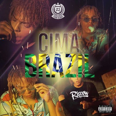 Riscow – Cima Brazil (Rap)  [Download]