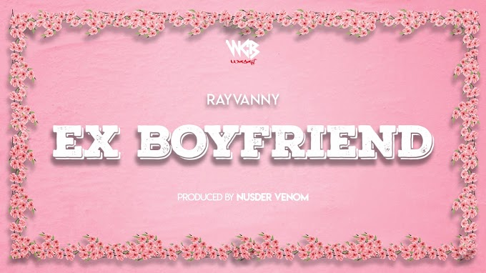 AUDIO | Rayvanny – Ex Boyfriend | Download new song