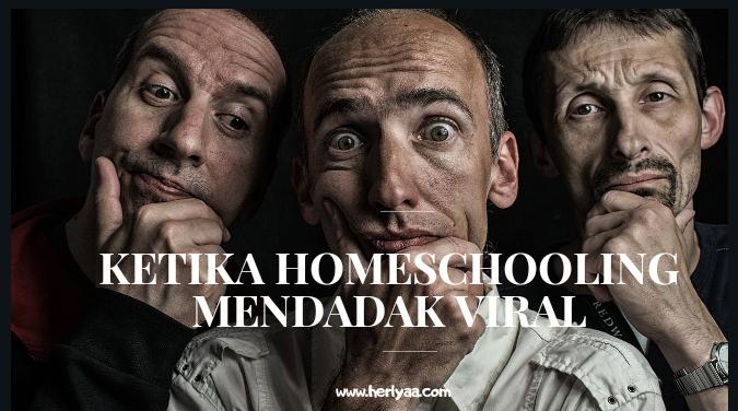 Ketika Homeschooling Mendadak Viral, Benarkah?