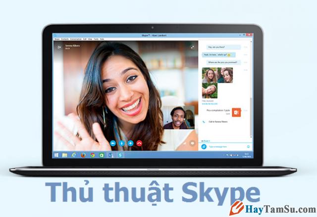 Những thủ thuật sử dụng Skype hữu dụng