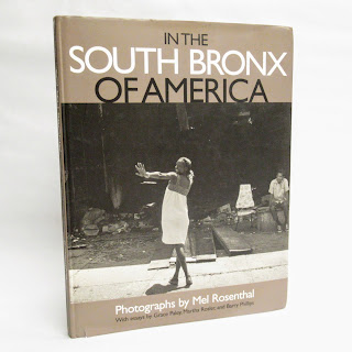 In the South Bronx of America By Mel Rosenthal Book