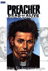 Actualización 20/04/2016: Se agrega el especial Dead or Alive con dibujos del predicador.