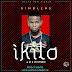 (Audio) KINGLENS - IKILO