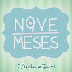 Bárbara Dias – 9 Meses