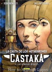 Actualización 24/02/20150: Agregado un nuebo volumen de la saga de los Metabarones, Castaka #2 - Las gemelas rivales por zarrio del CRG