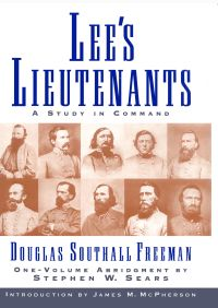 Lees Lieutenants 3 Volume Abridged By Douglas Southall Freeman