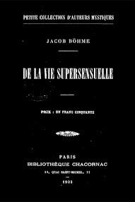Cover of Jakob Bohme's Book De la Vie Supersensuelle (1903,in French)