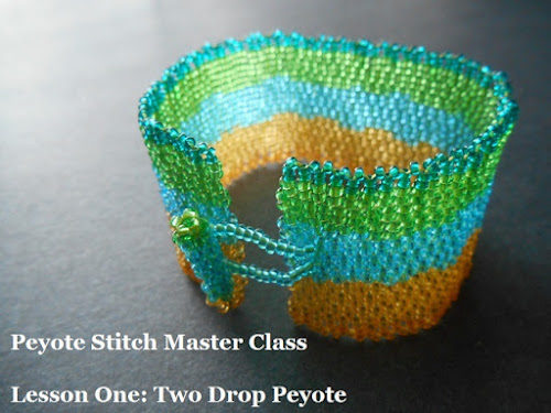 Peyote Stitch Master Class - Two Drop Peyote Cuff