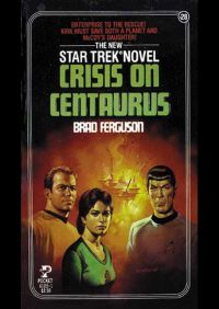 Crisis on Centaurus By Brad Ferguson
