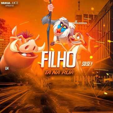 Mr. Pulungunza - Filho tà na rua(feat. GM & Sosey)[2018 DOWNLOA]