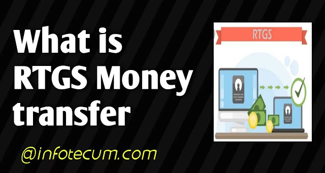 what is RTGS Money Transfer