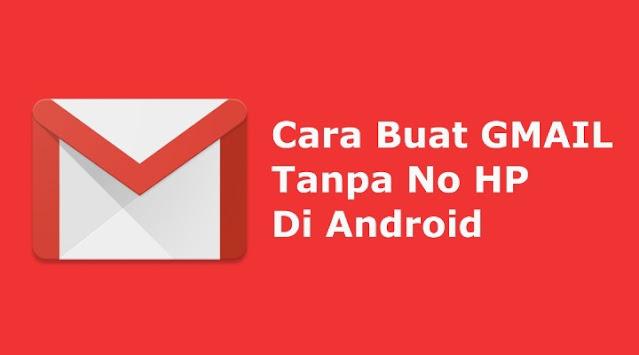 cara buat akun gmail tanpa no hp di android