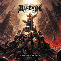 Beneath - Enslaved By Fear recenzja