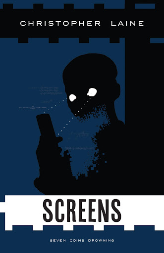 Screens - By Christopher Laine