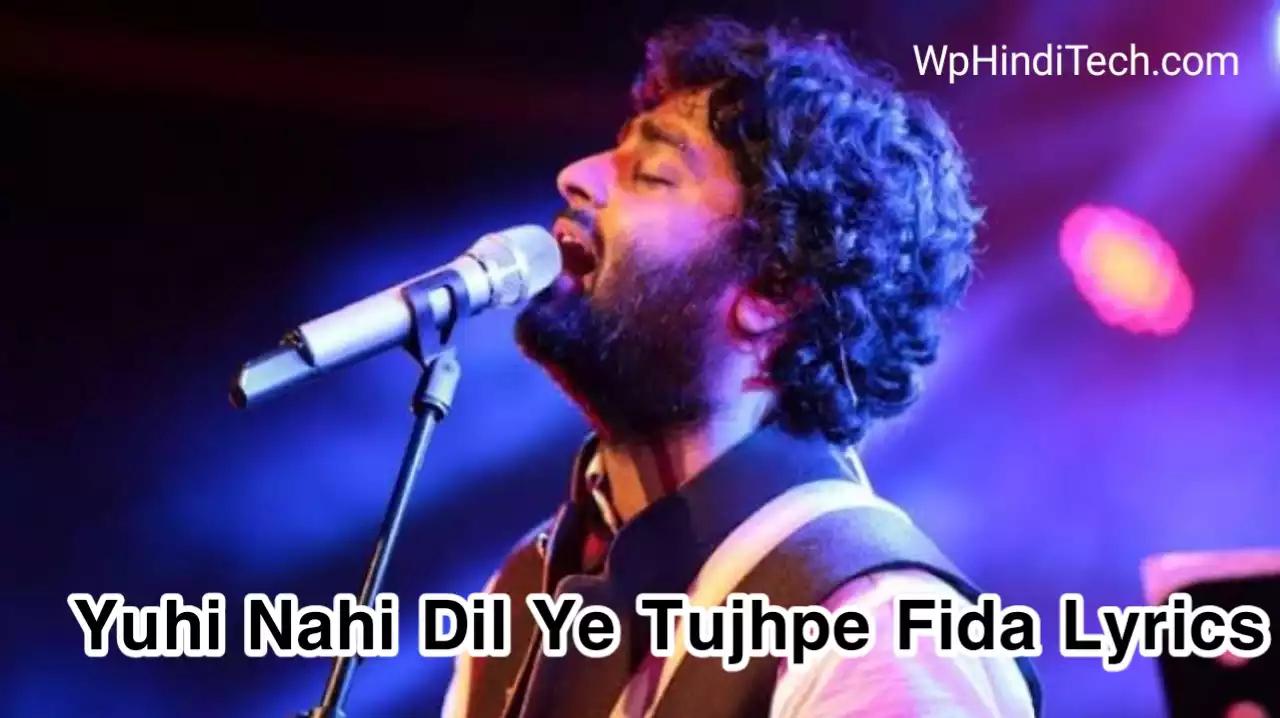 Yuhi Nahi Tujhpe Dil Ye Fida