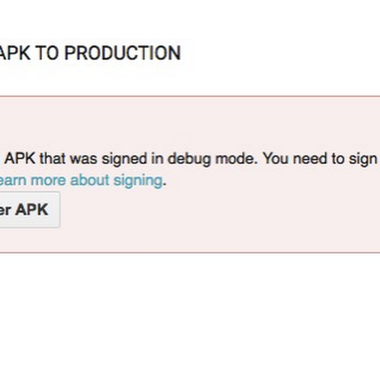 Unity3d error message: You uploaded an APK that was signed in debug mode