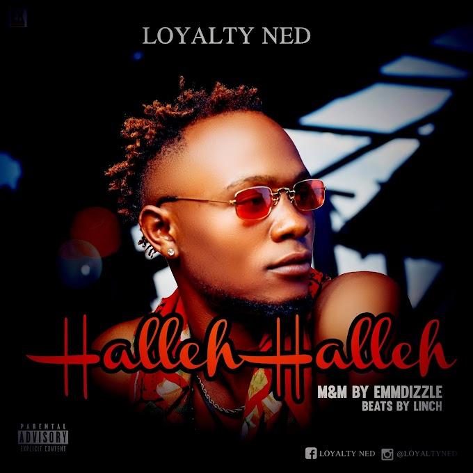 Loyalty Ned – Halleh Halleh