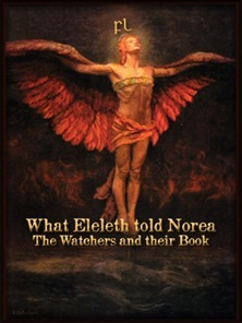 What Eleleth told Norea - The Watchers and their Book Cover
