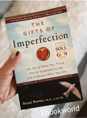 The Gift Of Imperfections
