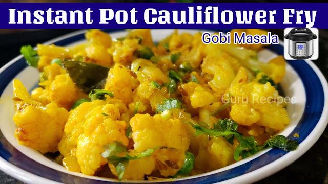 Instant Pot Cauliflower Dry Curry