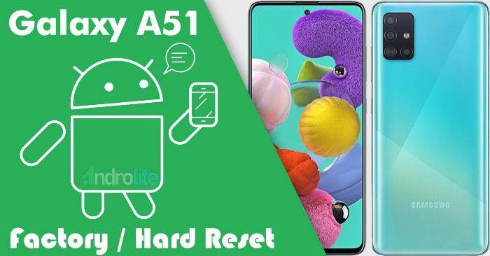 Recovery Mode + Cara Factory / Hard Reset Samsung A51