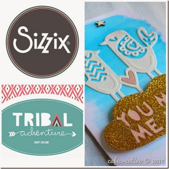 cafe creativo - craft asylum - sizzix big shot plus - fustelle tribal