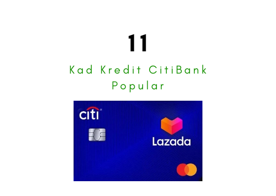 11 Kad Kredit CitiBank Paling Popular