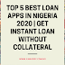 Top 5 Best Loan Apps In Nigeria 2020 | Get Instant Loan Without Collateral