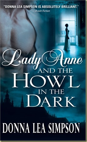 Lady Anne and the Howl in the Dark by Donna Lea Simpson - Thoughts in Progress