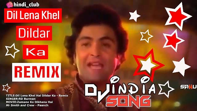Dil Lena Khel Hai Dildar Ka Dj Ash X Chas In The Mix 2021