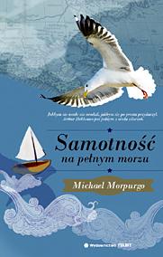 Michael Morpurgo. Samotność na pełnym morzu.