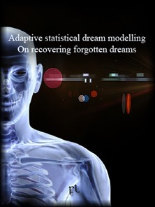 Adaptive statistical dream modelling - On recovering forgotten dreams Cover