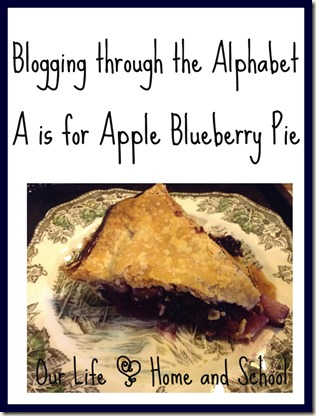 A is for Apple Blueberry Pie