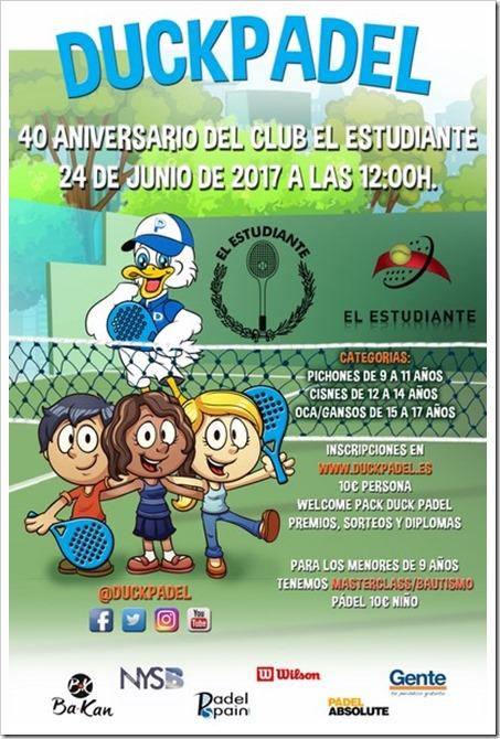 DUCK PADEL vuelve repleto de actividades en el 40 Aniversario del Club El Estudiante de Madrid. 24 de junio de 2017.
