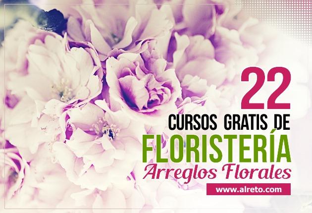 22 Cursos Gratis Online de Floristería (Arreglos Florales) | AlReto