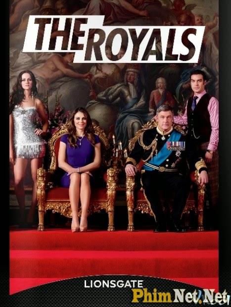 Phim Hoàng Gia Phần 1 - The Royals Season 1
