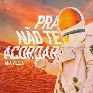 Ana Vilela - Pra Não Te Acordar