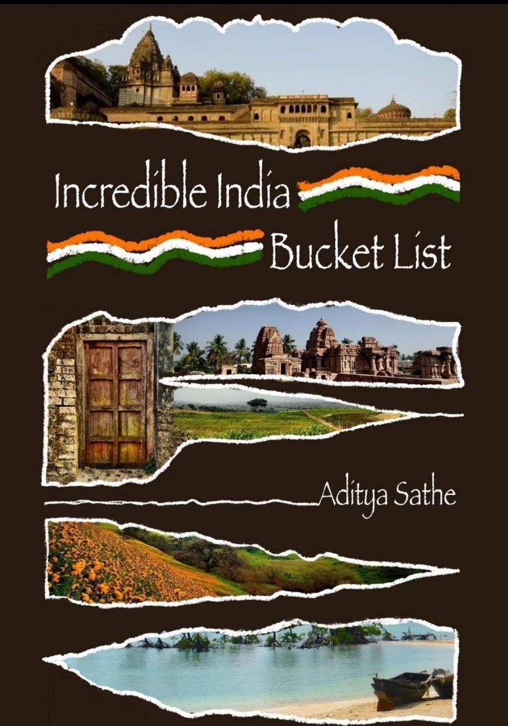 Incredible India Bucket List by Aditya Sathe #bookchatter #bookreview #books @AdisJournal
