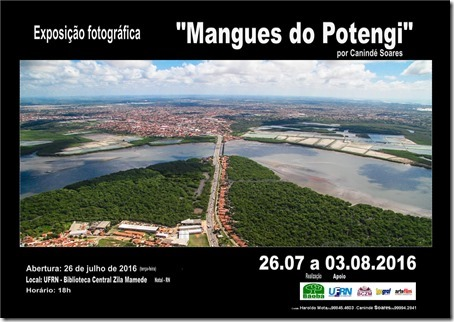 Exposição Mangues do Potengie - Ong Baobá - UFRN - por Canindé Soares