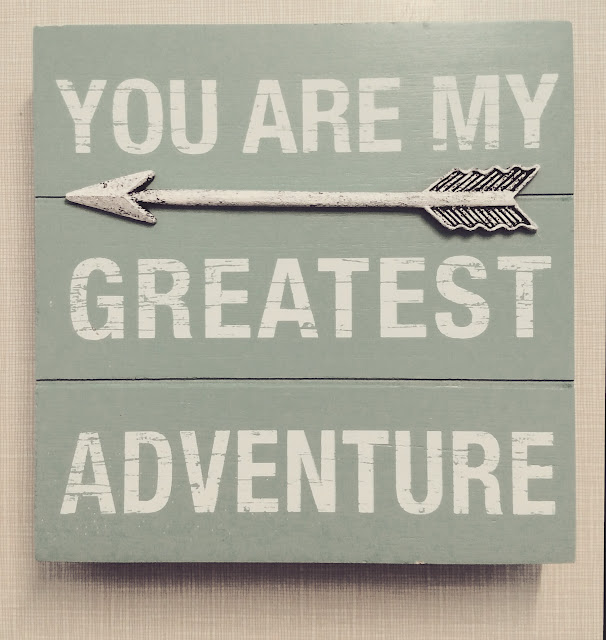 You are my greatest adventure home decor interior sign arrow