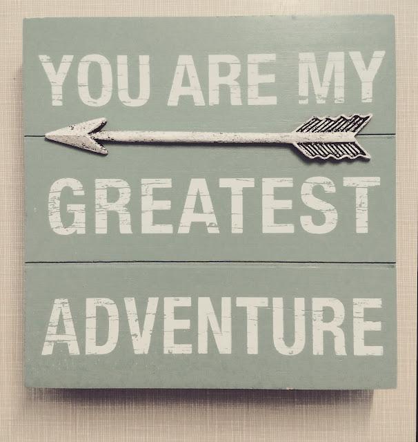 You are my greatest adventure home decor interior sign arrow