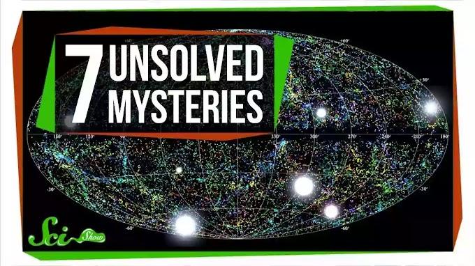 7 Strange Scientific Mysteries