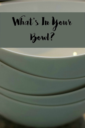 whats_in_your_bowl