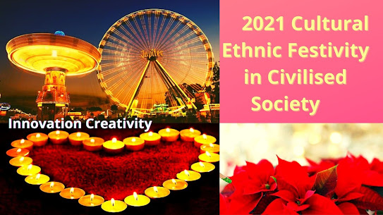 2021 Cultural Ethnic Festivity in Civilised Society
