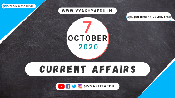 current affairs 7-october-2020