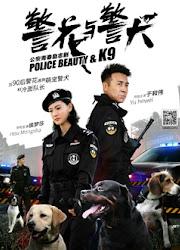 Police Beauty and K9 China Drama