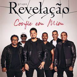 Download Grupo Revelação - Confie Em Mim