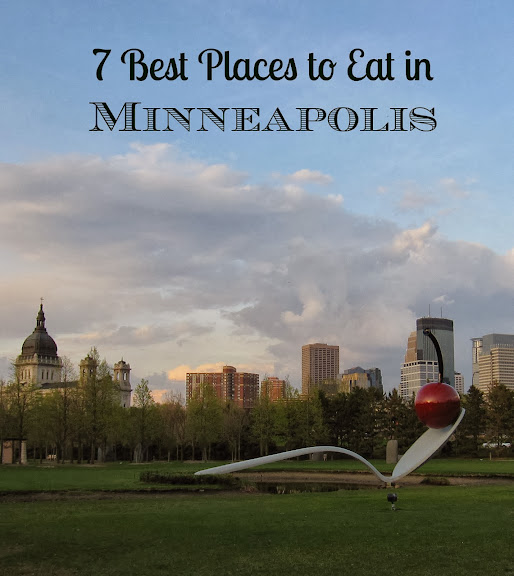 7 Best Places to eat in Minneapolis